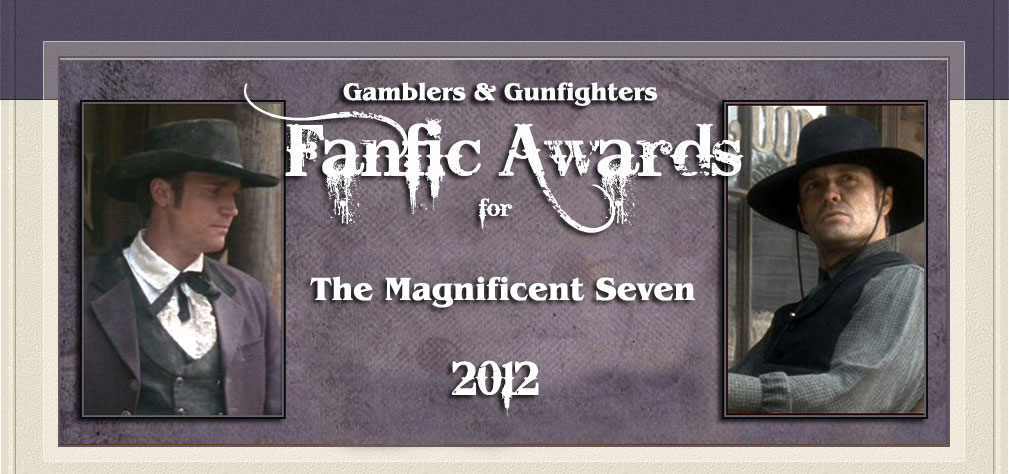 Gamblers and Gunfighters 2012 Fanfic Awards