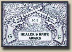 Winner of the GAMBLERS AND GUNFIGHTERS 2012 HEALER'S KNIFE Award